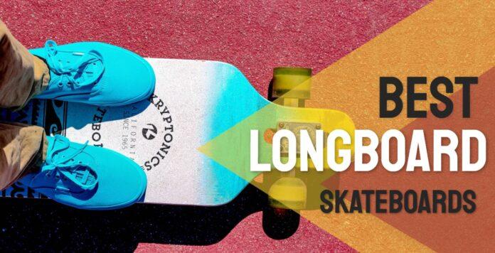 best longboard skateboards