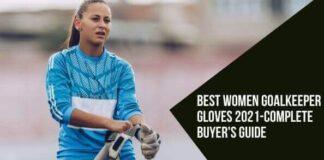 Best Women Goalkeeper Gloves