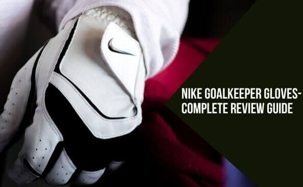 Best Nike Goalie Gloves